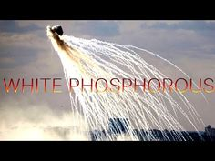 White Phosphorous and its use in bombing a hospital in Iraq as well as in Syria and by Israel on Palestinian people - YouTube