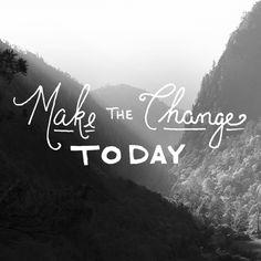 Make the Change!