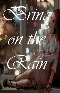 Bring on the Rain by Eve Asbury, http://www.amazon.com/dp/B001PKUT78/ref=cm_sw_r_pi_dp_0d0crb04CA1P3
