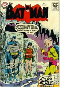 Batman #121 First appearance of Mr. Freeze (Mr. Zero in this issue only)