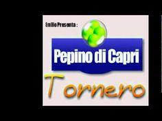 Pepino di Capri Tornero che bella musica
