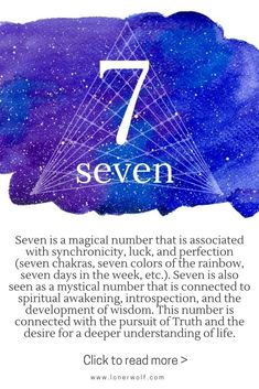 The mystical meaning of number 7: spiritual awakening, synchronicity, introspection / synchronicity