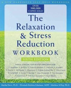 Relaxation & Stress Reduction Workbook Stress Relief Tips, Natural Stress Relief, Best Practice, Stress Management, Deep Breathing Exercises, Relaxation Meditation, Mindfullness Meditation, Coping With Stress, Relaxation Techniques
