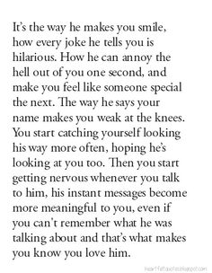 Love Quotes: It's the way he makes you smile..