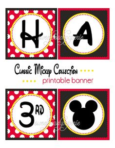 Mickey Mouse Printable banner  http://www.etsy.com/listing/75067622/classic-mickey-party-collection