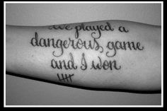 "played a dangerous game and I won"" Amazing addiction recovery tattoo Tattoo Ideas: Quotes on Strength, Adversity, Courage Tattoo Ideas Quotes On Addic Drug Tattoos, Body Art Tattoos, New Tattoos, I Tattoo, Sleeve Tattoos, Tattoo Quotes, Random Tattoos, Tattoo Script, Black Tattoos"
