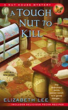 A Tough Nut to Kill (Nut House Mystery Series) by Elizabeth Lee,http://www.amazon.com/dp/0425261409/ref=cm_sw_r_pi_dp_ejzdsb0Y51S62WK6