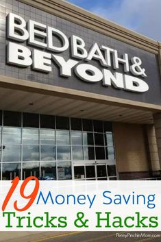 19 Tricks to Save Money at Bed, Bath & Beyond : Inside tips for saving big money at Bed, Bath & Beyond Saving Money Ways To Save Money, Money Tips, Money Saving Tips, Term Life, Shopping Hacks, Store Hacks, Shopping Deals, Budgeting Finances, Frugal Tips