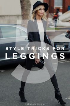 5 tricks to make your leggings look instantly chic