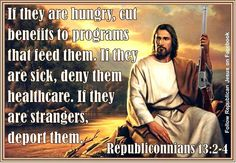 jesus as a republican | Republican Jesus got up on the wrong side of the ... | republican jes ...