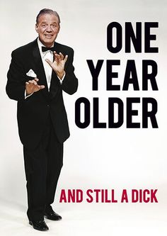 One Year Older and Still a Dick Rude Birthday Card - Happy Birthday Funny - Funny Birthday meme - - One Year Older and Still a Dick Rude Birthday Card The post One Year Older and Still a Dick Rude Birthday Card appeared first on Gag Dad. Happy Birthday Quotes For Him, Funny Happy Birthday Messages, Rude Birthday Cards, Card Birthday, Birthday Funny Memes, Birthday Memes For Men, Birthday Ideas, Funny Happy Birthday Wishes, Humor Birthday