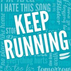Keep Running! #running #run #runners