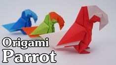 How to make an origami Parrot, designed by Barth Dunkan,Tutorial by Jo Nakashima.  Difficulty level: intermediate