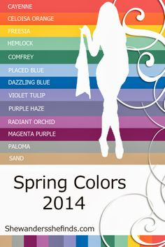 #Fashion PANTONE #Spring Colors 2014 - don't tell me what to where when!!! i'll wear black, white, and pink, and you can deal with it.