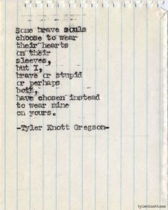 Soulmate And Love Quotes: Soulmate Quotes : Tyler Knott. - Hall Of Quotes The Words, Pretty Words, Beautiful Words, Poem Quotes, Life Quotes, Qoutes, Sad Quotes, Tyler Knott Gregson Quotes, Favorite Quotes