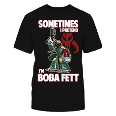 Celebrate your love of Star Wars and Boba Fett with this fun, officially licensed design. If you're into cosplay and love to dress up as Boba Fett when you go to conventions, celebrations, or other fun events, then this