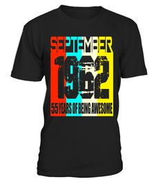 """# September 1962 55th Birthday Ideas 55 yrs old Bday T-shirt .  Special Offer, not available in shops      Comes in a variety of styles and colours      Buy yours now before it is too late!      Secured payment via Visa / Mastercard / Amex / PayPal      How to place an order            Choose the model from the drop-down menu      Click on """"Buy it now""""      Choose the size and the quantity      Add your delivery address and bank details      And that's it!      Tags: 55th Birthday Gift Tee…"""