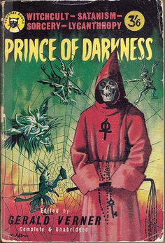 Prince of Darkness, edited by Gerald Verner, cover artist S.R. Boldero. (First published 1946) This version (Pedigree Books 1960).