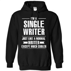 Single writer T Shirts, Hoodies, Sweatshirts - #t shirt designer #white hoodie mens. I WANT THIS => https://www.sunfrog.com/Fitness/Single-writer-4628-Black-5883418-Hoodie.html?id=60505