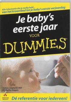Je Baby's Eerste Jaar Voor Dummies | J. Gaylord, M. Hagen | 9789043012072 - Eci