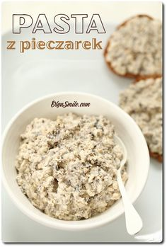 Pasta z pieczarek Appetizer Recipes, Appetizers, Czech Recipes, Cooking Recipes, Healthy Recipes, Keto, Polish Recipes, Dips, Oatmeal