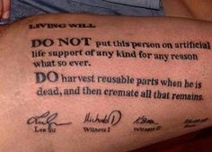 DNR Do not resuscitate life support organ donor tattoo living will