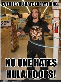 """""""I think hula-hoops need to come back from the dead. There's less violence in the world when people are using hula hoops"""" - Haha Funny, Funny Memes, Funny Stuff, Funny Shit, Funny Things, Random Stuff, Random Things, Freaking Hilarious, Random Humor"""