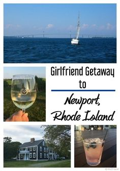 Newport Rhode Island is a perfect spot for a girlfriend getaway or girls trip weekend with sailing, sun, and lots of wine!