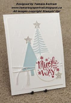 Handmade Christmas Cards; Festival of Trees; Mingle All The Way; Quick Christmas Card; Stampin' Up!; Tamara's Paper Trail