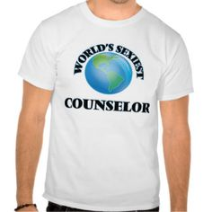 Funny Counselor T-shirts, Shirts and Custom Funny Counselor Clothing