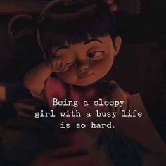 Being a sleepy girl with a busy life is so hard.best quotes of the day Cute Disney Quotes, Girly Quotes, Life Quotes Disney, Pretty Quotes, Cute Quotes, Bad Words Quotes, Lazy Quotes Funny, Funny Sleepy Quotes, Life Is Hard Quotes