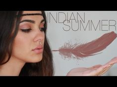 ▶ INDIAN SUMMER Look | Make Up | Tutorial - YouTube