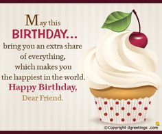 Wish your friend happy birthday with this heartfelt message.