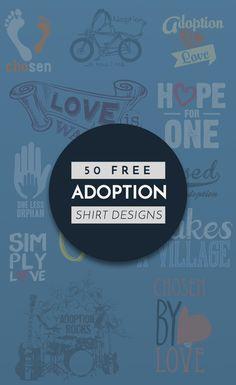 50 Free Adoption Shirt Designs | BonfireFunds.com - BonfireFunds.com