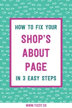 "Let's talk about your online shop's ""about"" page. This is the second most important page right after your storefront on Etsy or homepage on your website. It's visited more than you think and if it doesn't immediately grab attention, you're probably losing customers. That's why I'm going to cover what to write there for best results. Hint: your ""about"" page is not really about you! #tizzit #onlineshoptips #etsyshop"