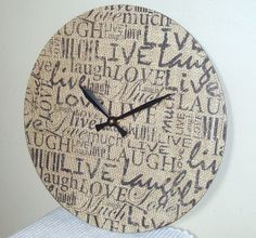 Burlap Wall Clock, Live Love Laugh Clock, 12 Inch Wall Clock, Shabby Chic Wall Clock, Record Clock, Home Decor, Wall Decor No. 1094 on Etsy, $38.00