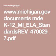 www.michigan.gov documents mde K-12_MI_ELA_StandardsREV_470029_7.pdf