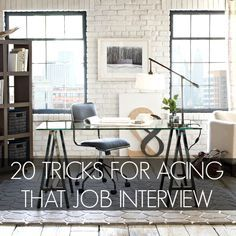 20 Tricks For Acing That Job Interview