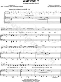 Wait for It sheet music from Hamilton: An American Musical. Sheet music arranged for Piano/Vocal/Chords