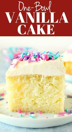 One Bowl Vanilla Cake - fluffy and moist cake with the best easy vanilla frosting! All you need is one bowl and a whisk to make it! recipes easy vanilla Best One Bowl Vanilla Cake Recipe - Crunchy Creamy Sweet One Bowl Vanilla Cake Recipe, Easy Vanilla Frosting, Homemade Vanilla Cake, Whipped Buttercream, Buttercream Recipe, Easy Cheesecake Recipes, Easy Cake Recipes, Sweet Recipes, Dessert Recipes