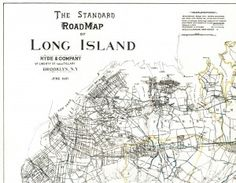 The Standard Road Map of Long Island, Hyde & Company, 1897 (Special Collections, Stony Brook University Libraries).
