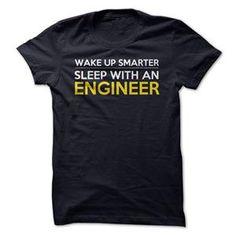 WAKE UP SMARTER SLEEP WITH AN ENGINEER FUNNY T SHIRT
