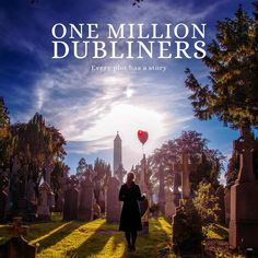 One Million Dubliners. Best Irish Feature Documentary at the Galway Film Fleadh.