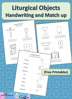 A handwriting and coloring page and a match up worksheet on the Liturgical Objects used in mass.