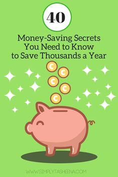 40+ Money-Saving Secrets You Need to Know to Save Thousands a Year | Simply Tasheena | Money Saving Tips