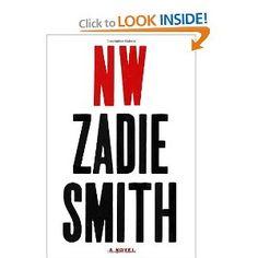 NW: A Novel: Zadie Smith: 9781594203978: Amazon.com: Books