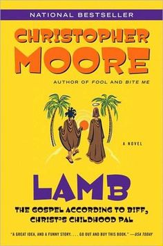 On something of a whim, Hannah of Things Matter, and Diana of Part Time Monster, and I decided to read Lamb: The Gospel According to Biff, Christ's Childhood Pal, by Christopher Moore.  It would be...