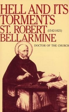 Hell and Its Torments by Robert Bellarmine, http://www.amazon.com/dp/0895554097/ref=cm_sw_r_pi_dp_LYywrb1SMCDF9