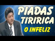 Video do Tiririca - Melhores Piadas e Frases de Tiririca