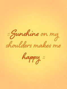 """""""Sunshine on My Shoulder"""" - John Denver"""